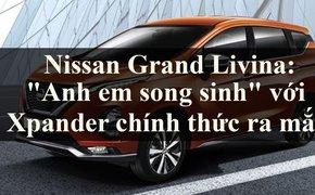 Nissan Grand Livina: Người em song sinh với Xpander chính thức ra mắt