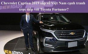 Chevrolet Captiva 2019 sắp về Việt Nam cạnh tranh trực tiếp với Toyota Fortuner?