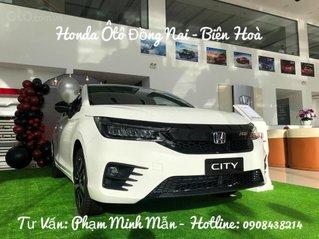 Bán Honda City RS 2021 khuyến mãi khủng xe giao sớm, hỗ trợ NH 80% nhanh gọn duy nhất tại Honda Biên Hoà