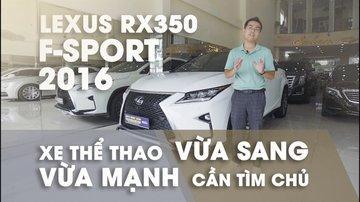 XE NGON GIÁ TỐT | Lexus RX350 F-sport chạy 40.000km vẫn giữ giá hơn 3 tỉ.
