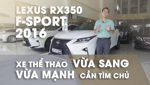 XE NGON GIÁ TỐT | Lexus RX350 F-sport chạy 40.000km vẫn giữ giá hơn 3 tỉ.0