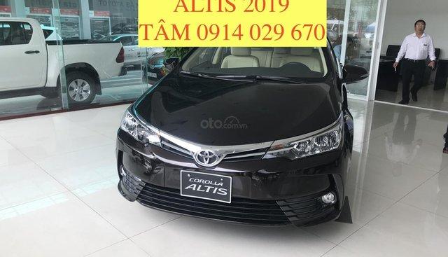 Bán Toyota Corolla altis 2019, giảm giá mạnh trong dịp lễ, có xe giao ngay - LH 0914 029 670 Tâm