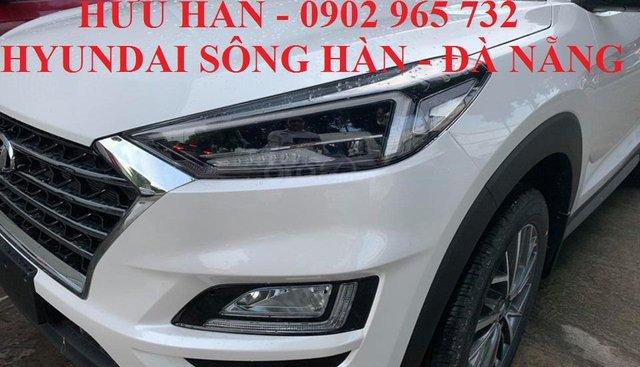 Bán Hyundai Tucson 2019 tại Đà Nẵng, xe có sẵn giao ngay, LH: Hữu Hân 0902 965 732