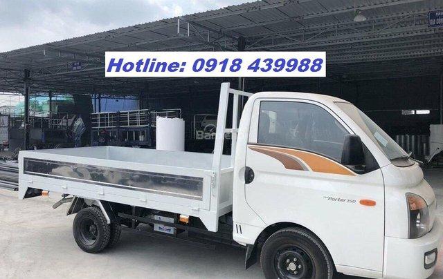 Hyundai Porter 1. 5 tấn SX 2019, xe giao ngay, LH 09184399880