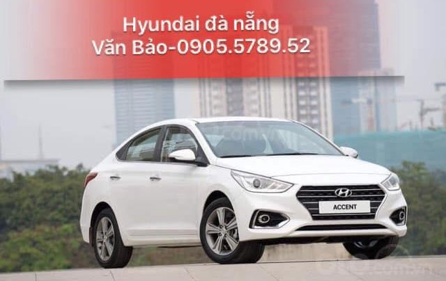 Bán Hyundai Accent 2019, giá cực tốt tại Hyundai Sông Hàn, LH ngay Văn Bảo 0905.5789.521