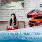 [Oto.com.vn News 14] Honda Brio 2019 có đủ sức đấu với các đối thủ phân khúc xe giá rẻ?