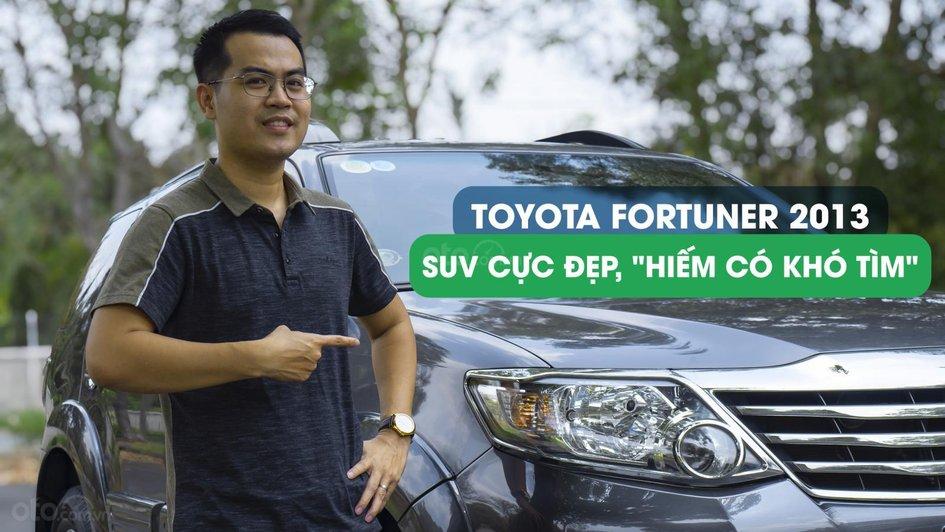 XE NGON GIÁ TỐT | TOYOTA FORTUNER 2013 xe đẹp, nhiều nâng cấp sang trọng, ODO chưa tới 8 vạn km. 0