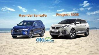 "Chọn Hyundai SantaFe 2019 kèm theo ""lạc"" hay Peugeot 5008 2019?"