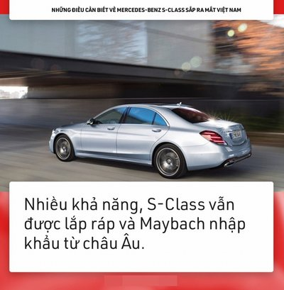9 điều về Mercedes-Benz S-Class chuẩn bị ''''''''lên sóng'''''''' tại Việt Nam 6
