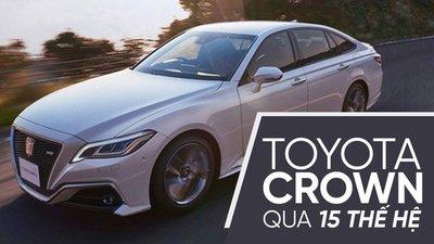 Điểm lại chặng đường 15 thế hệ của sedan hạng sang Toyota Crown 2.