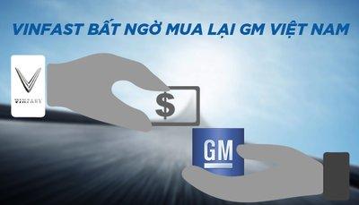 VinFast tiết lộ lí do bất ngờ mua lại GM Việt Nam 5