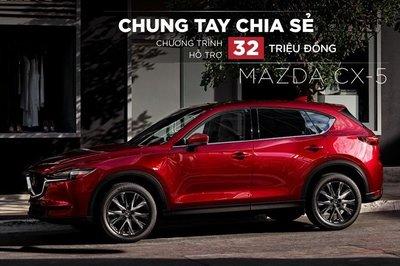 Mazda CX-5 mạnh tay giảm giá, bán kèm ưu đãi 32 triệu đồng.